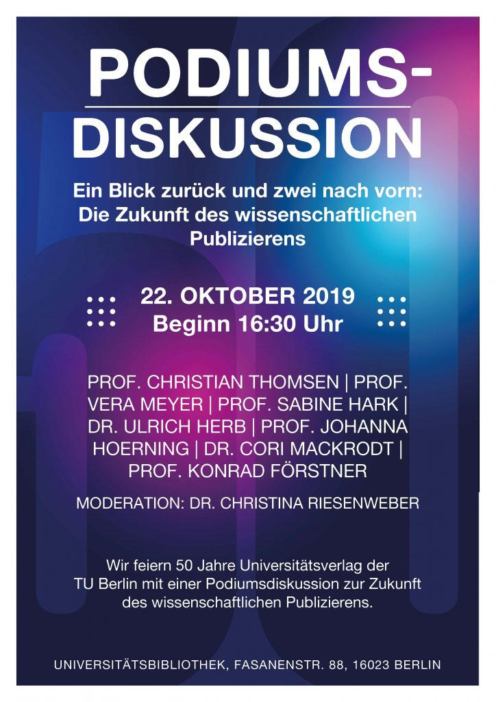 Podiumsdiskussion in der Universitätsbibliothek der TU - Di 22.10.2019, 16:30 Uhr